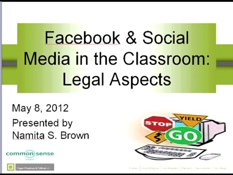 Facebook and Social Media in the Classroom: Legal Aspects (webinar)