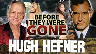 HUGH HEFNER - Before They Were GONE - Playboy Founder