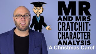 Mr & Mrs Cratchit: Character Analysis (animated and updated)