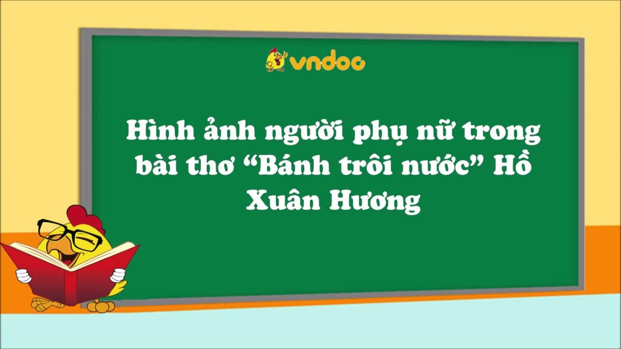 """Hình ảnh người phụ nữ trong bài thơ """"Bánh trôi nước"""" Hồ Xuân Hương – VnDoc.com"""