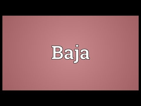 Baja Meaning