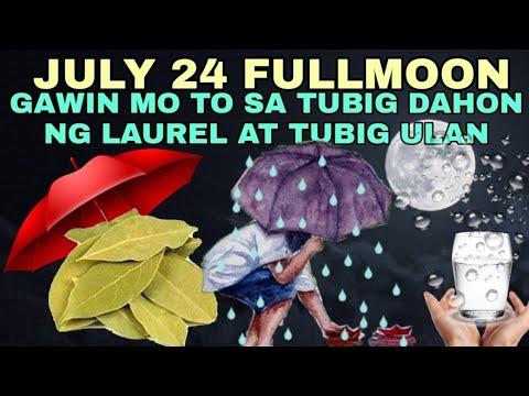 Download JULY 24 FULL MOON || GAWIN MO TO SA TUBIG ULAN AT DAHON NG LAUREL