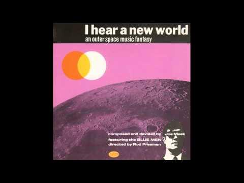 Joe Meek - I Hear a New World [Full Album]