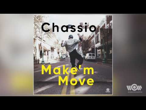 Chassio feat. Michelle Hord - Make'm Move | Official audio thumbnail