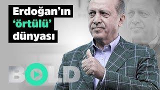 Reis'in 'örtülü' dünyası | Cumhurbaşkanı Erdoğan'ın hiç duyulmamış harcamaları | Bold