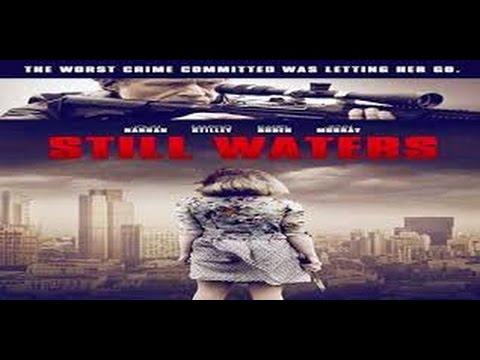 Still Waters 2015 with Margo Stilley, Karel Roden, John Hannah Movie