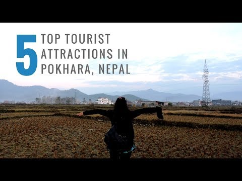 Top 5 Tourist Attractions in Pokhara, Nepal