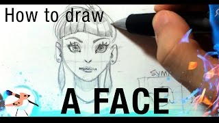 Tutorial - How to draw a face!