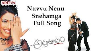 Nuvvu Nenu Snehamga Full Song ll Apuroopam Movie ll Madhukar, Prasanna, Priyanka Chopra