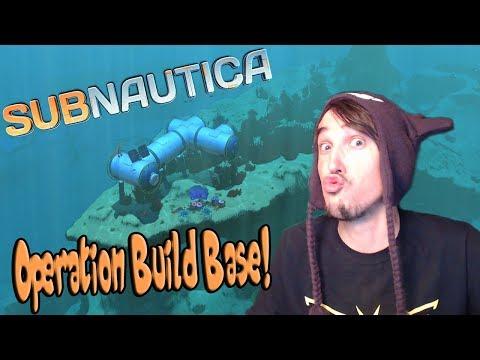 OPERATION BUILD BASE!! Subnautica #4
