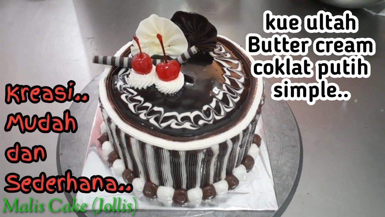 Cara menghias kue ultah yang sederhana | kue ultah coklat ...