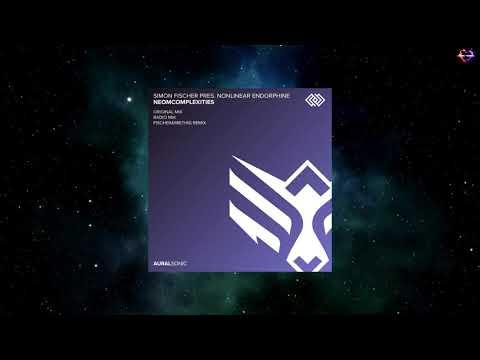 Simon Fischer Pres. Nonlinear Endorphine - Neomcomplexities (Fischer & Miethig Remix) [AURAL SONIC]