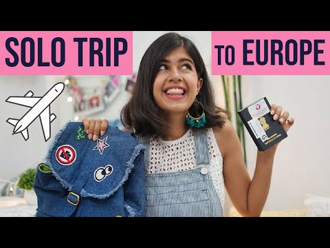 My SOLO TRIP to Europe! How I Booked, What I'm Packing | Sejal Kumar