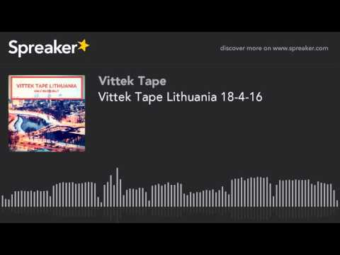 Vittek Tape Lithuania 18-4-16