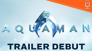 Aquaman Trailer at SDCC is Genius by WB!
