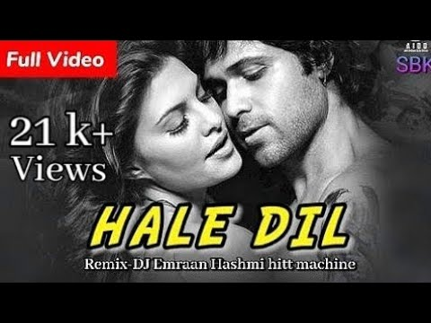 Haal E Dil - REMIX DJ - Murder 2 - Emran hashmi pictures and videos
