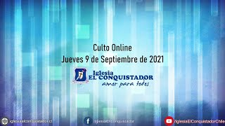 Culto online - Jueves 9 de Septiembre de 2021