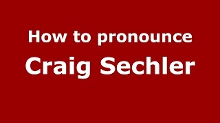 Video How to pronounce Craig Sechler (American English/US)  - PronounceNames.com download MP3, 3GP, MP4, WEBM, AVI, FLV Desember 2017