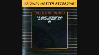 The Velvet Underground  - White Light/White Heat (Full Album)