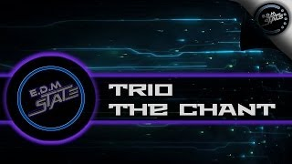 TRIO - The Chant