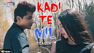 Kadi Te Mill ( Teaser ) | Ali Nawaz Ft. Honey King HK | Upcoming Latest Punjabi Song 2018 | VOHM