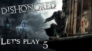 Finding Campbell's sex dungeon!!! | DISHONORED | let's Play (5)