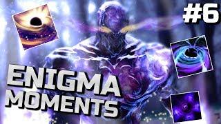 Dota 2 Enigma Moments Ep. 06