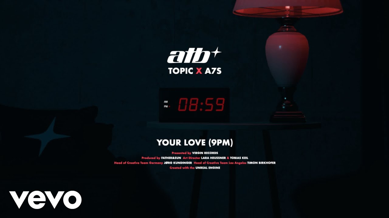 Download ATB x Topic x A7S - Your Love (9PM)