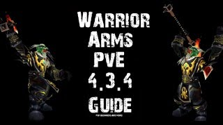 Warrior Arms PvE 4.3.4 Guide [Monster-WoW] by Wonderman