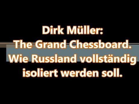 dirk m ller the grand chessboard oder wie russland. Black Bedroom Furniture Sets. Home Design Ideas