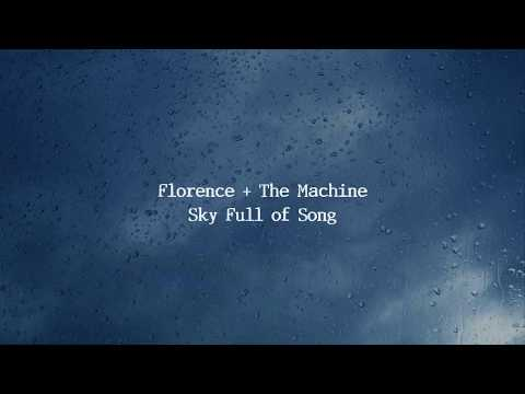 Florence & The Machine  Sky Full Of Song Lyrics
