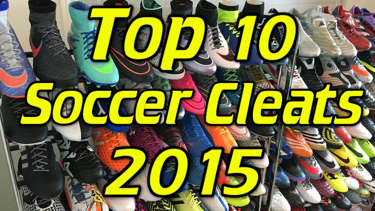 b59b9fe7a Top 10 Soccer Cleats Football Boots of 2015 - YouTube