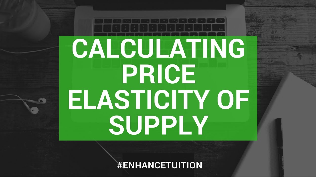 Calculating Price Elasticity Of Supply Youtube