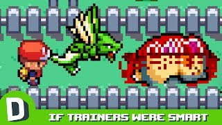 If Pokemon Trainers Were Smart