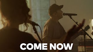 Play Come Now - Live