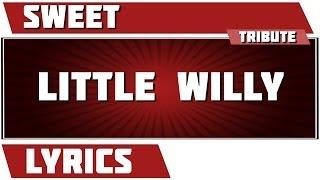 Little Willy - Sweet tribute - Lyrics Mp3