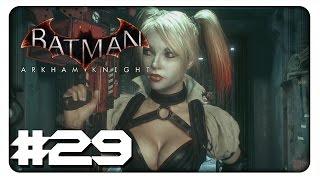 BATMAN: ARKHAM KNIGHT #29 - Auftritt: Harley Quinn - Let