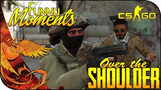 CS:GO Funny Moments │ Over the Shoulder