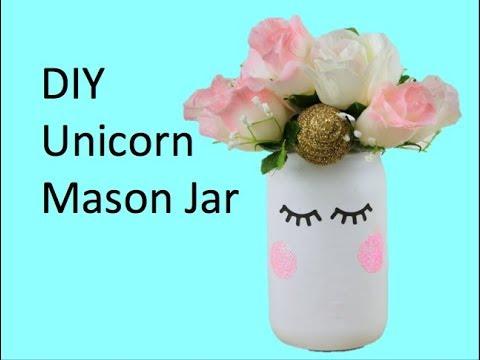 Diy Unicorn Mason Jar Youtube