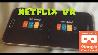 How to use Netflix VR with Google Cardboard Easy to do and setup