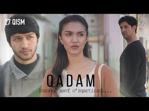 Qadam (o'zbek serial) | Кадам (узбек сериал) 27-qism