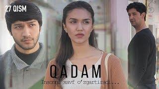Qadam Oand39zbek Serial  Кадам узбек сериал 27-qism