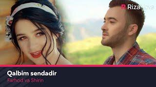 Farhod va Shirin - Qalbim sendadir | Фарход ва Ширин - Калбим сендадир