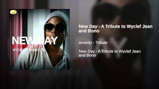 New Day - A Tribute to Wyclef Jean and Bono