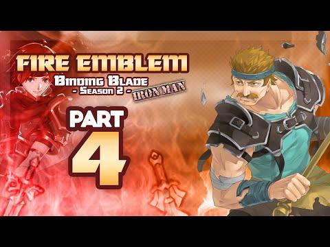 "Part 4: Fire Emblem 6, Binding Blade Ironman Stream, Season 2 - ""Real Tension"""