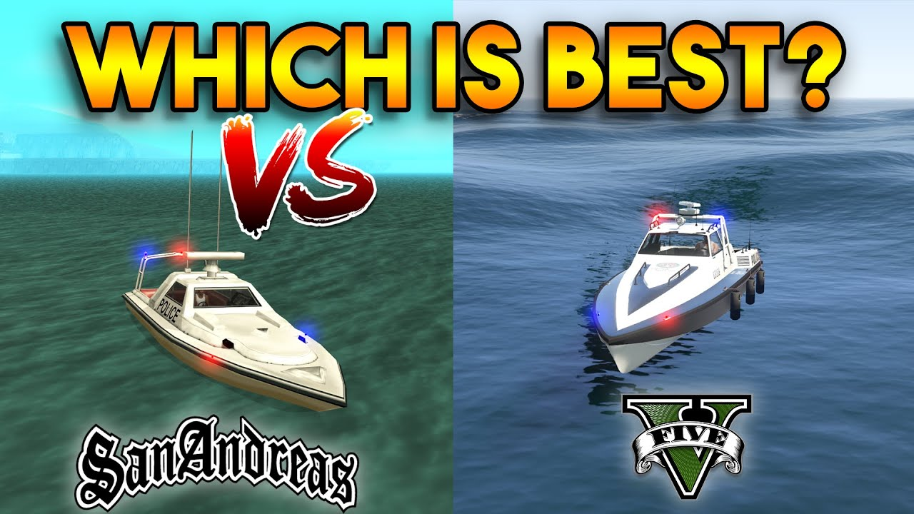 GTA 5 POLICE BOAT VS GTA SAN ANDREAS POLICE BOAT : WHICH IS BEST?