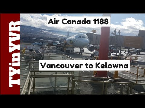 Trip Report Air Canada 1188 Vancouver To Kelowna A320 (YVR To YLW)