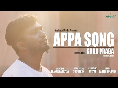 Chennai gana | Prabha - Appa feeling song | 2017 | MUSIC VIDEO