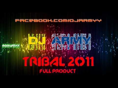 DJ Army - TribaL