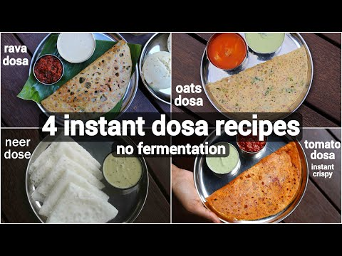 4 instant dosa recipe | healthy breakfast dosa recipe | no fermentation dosa recipe